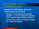 mode of supply practical considerations cont d
