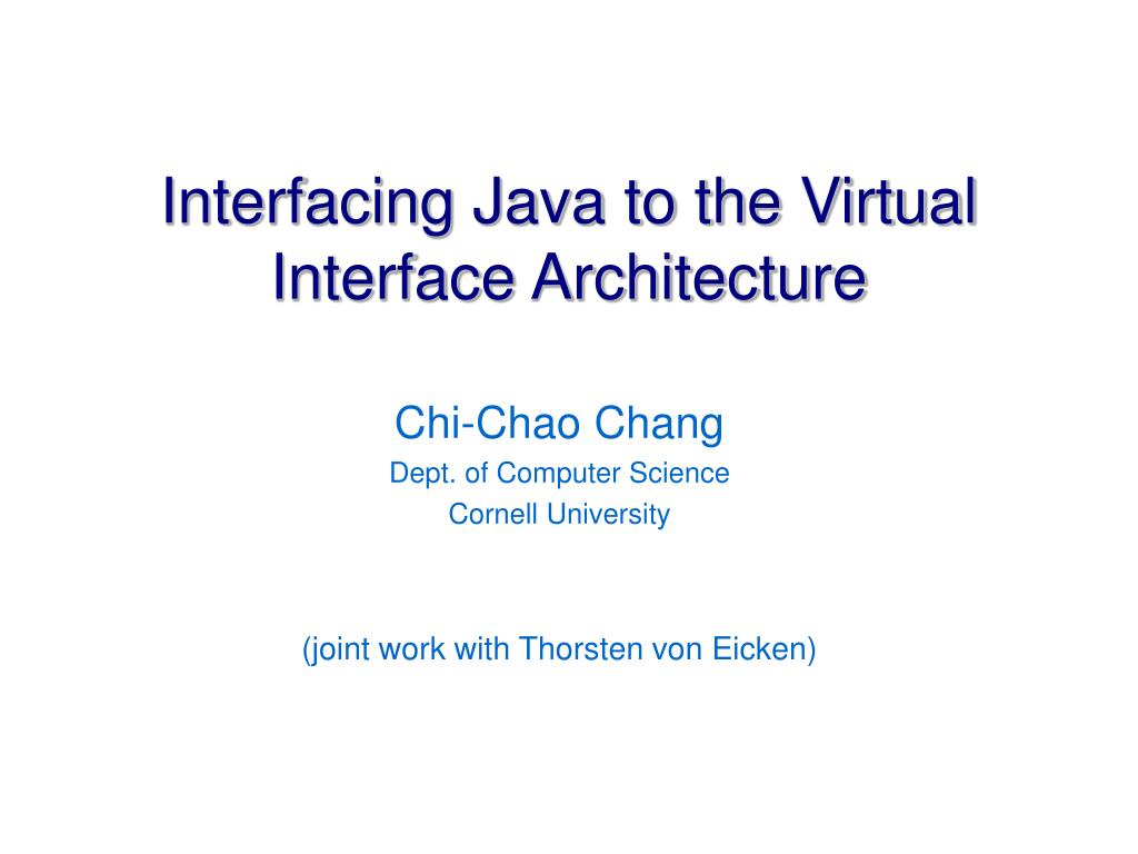 Interfacing Java to the Virtual Interface Architecture