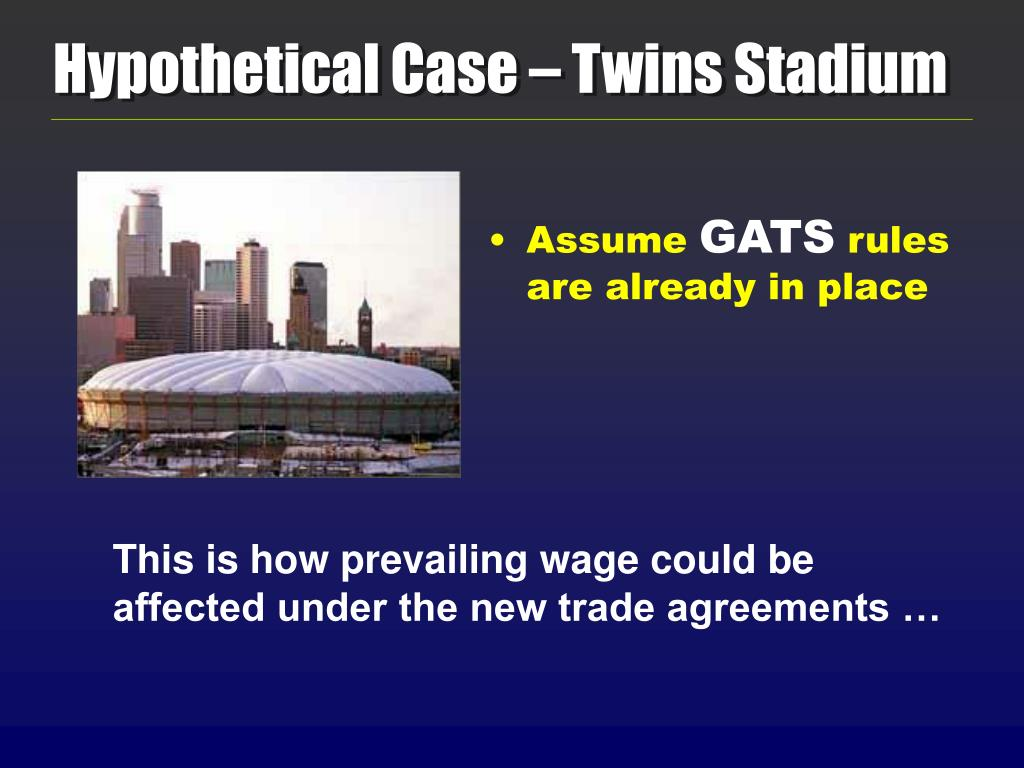 Hypothetical Case – Twins Stadium