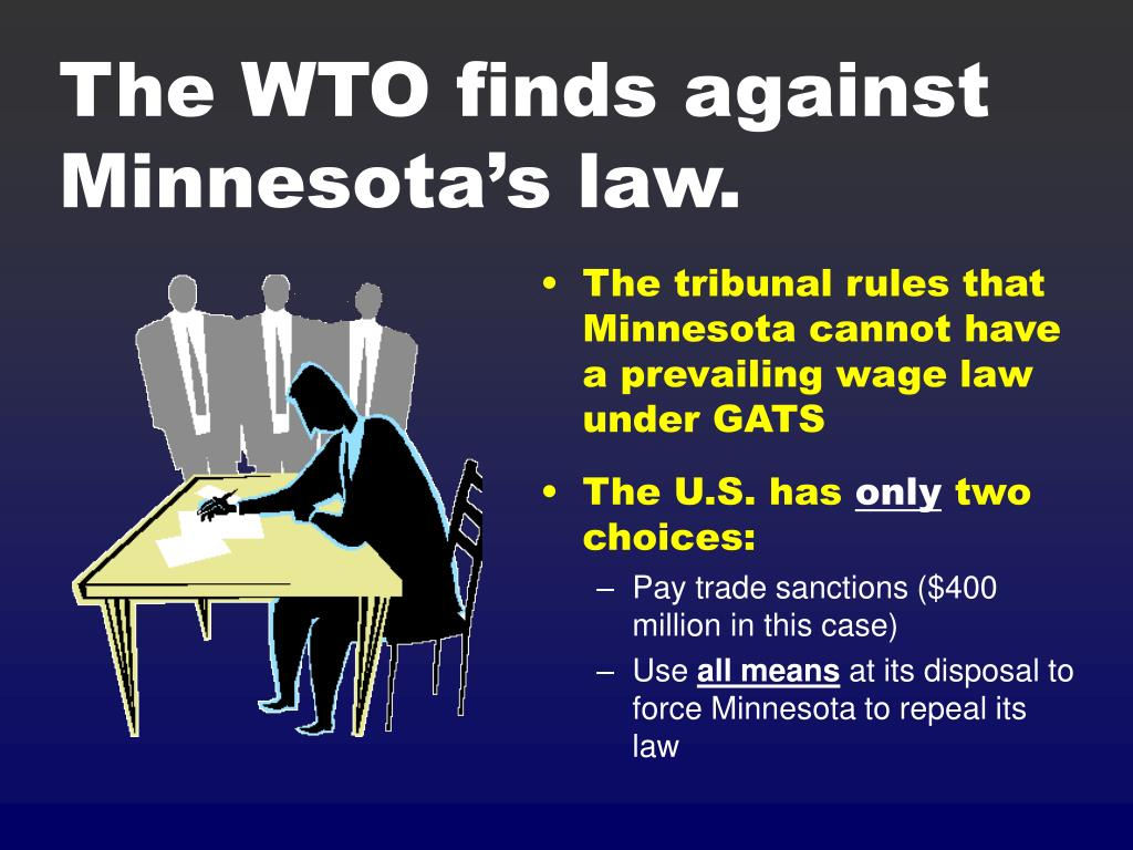 The WTO finds against Minnesota's law.