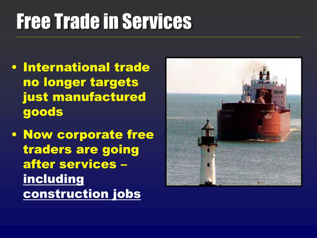 Free Trade in Services