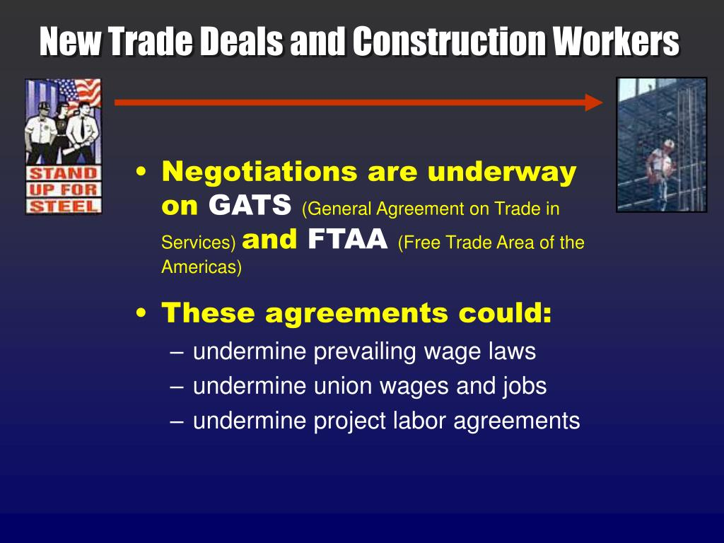 New Trade Deals and Construction Workers