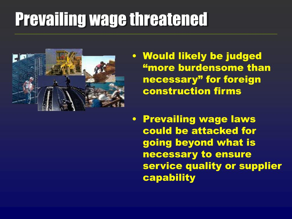 Prevailing wage threatened