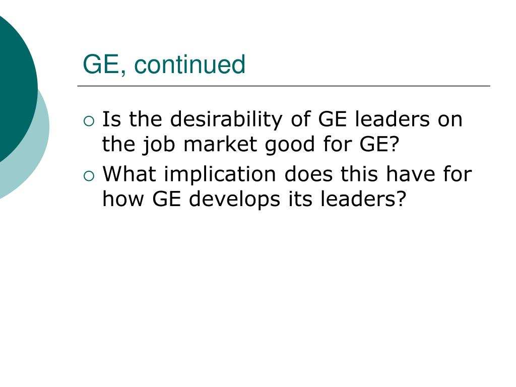 GE, continued