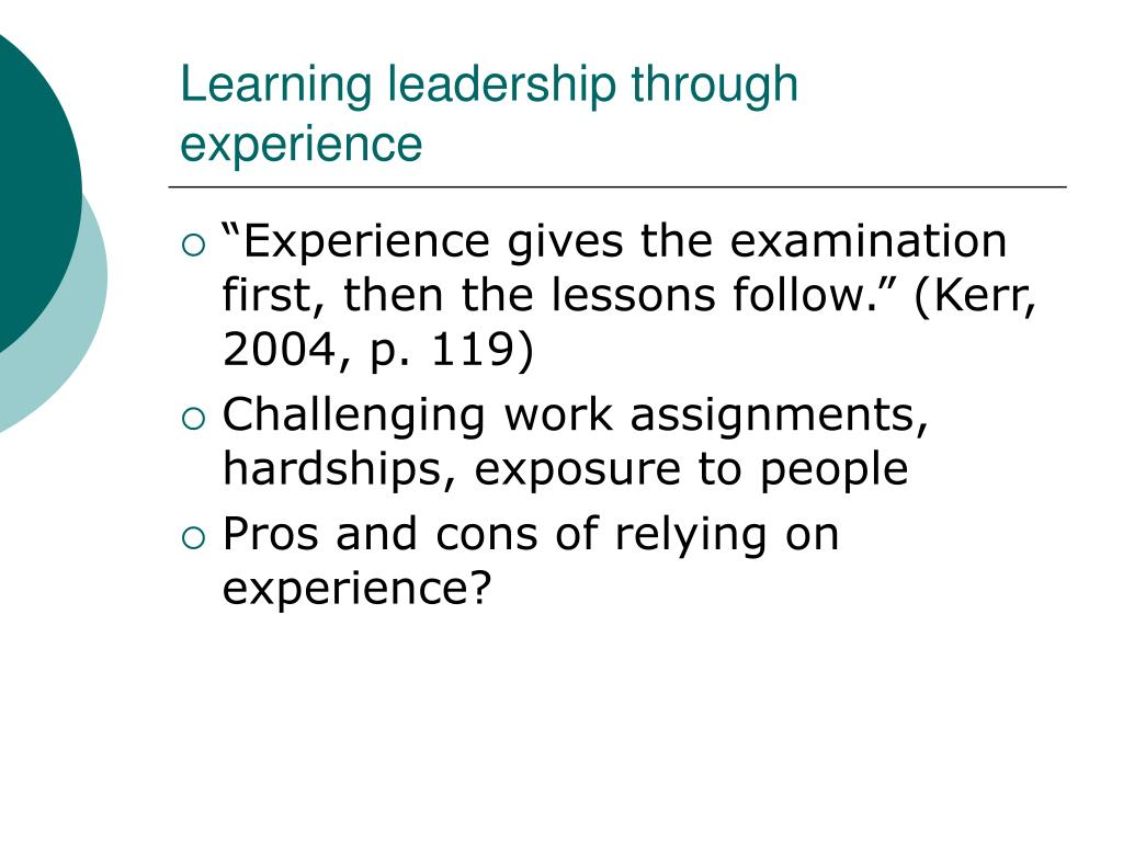 Learning leadership through experience