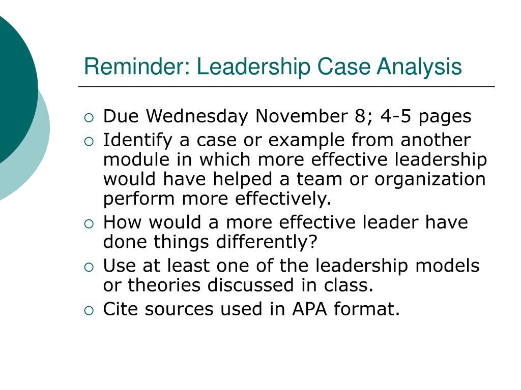 Reminder: Leadership Case Analysis