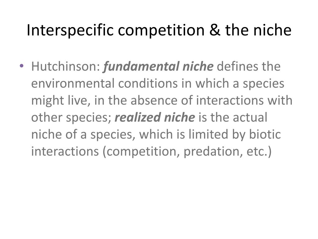 Interspecific competition & the niche