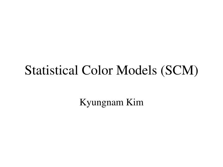 Statistical color models scm l.jpg