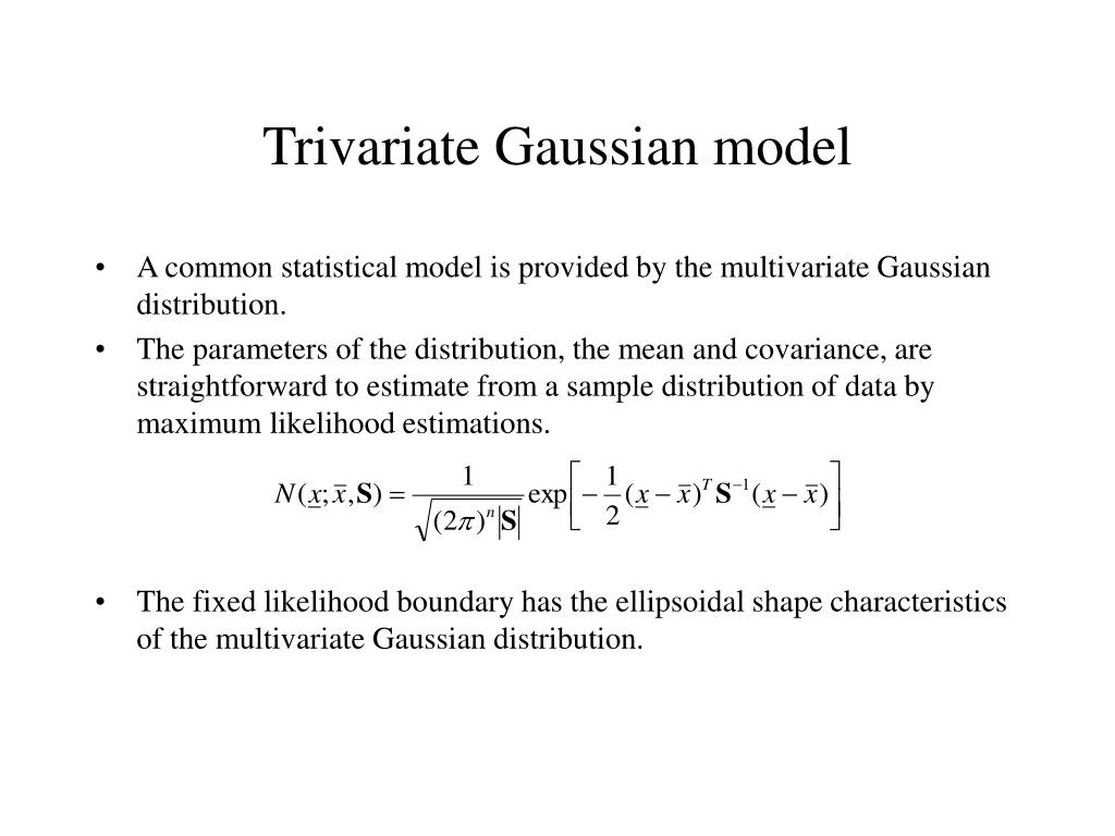 Trivariate Gaussian model