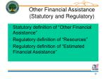 other financial assistance statutory and regulatory
