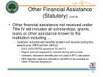 other financial assistance statutory cont d
