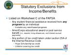 statutory exclusions from income benefits