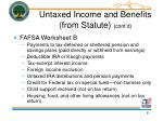 untaxed income and benefits from statute cont d