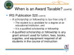 when is an award taxable cont d