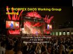 3 rd thorpex daos working group meeting