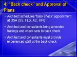 4 back check and approval of plans