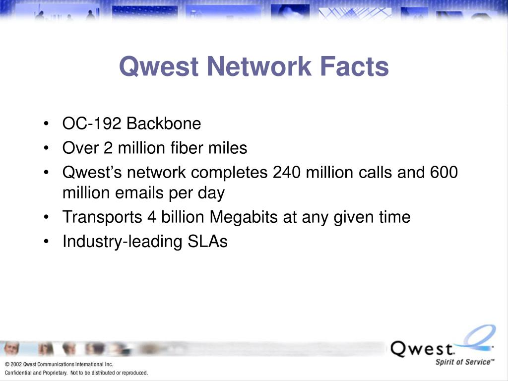 Qwest Network Facts