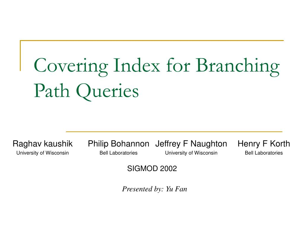 Covering Index for Branching Path Queries