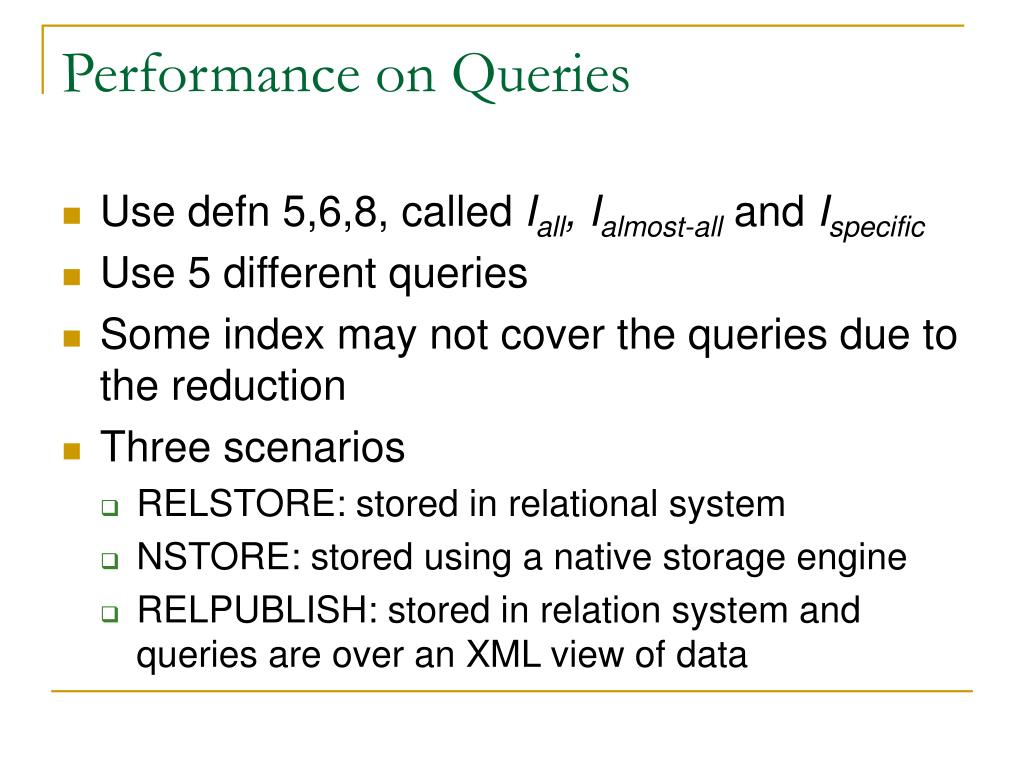 Performance on Queries