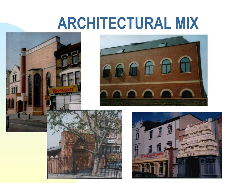 ARCHITECTURAL MIX