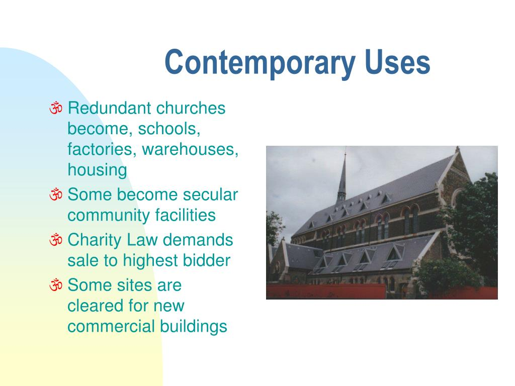 Contemporary Uses