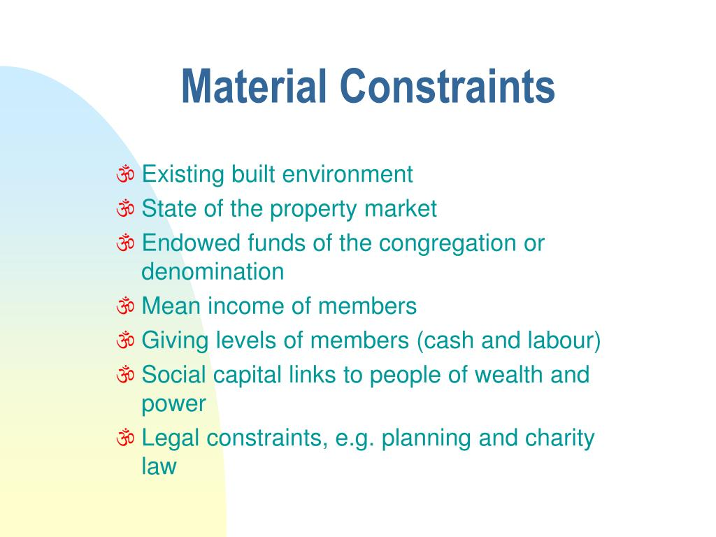 Material Constraints