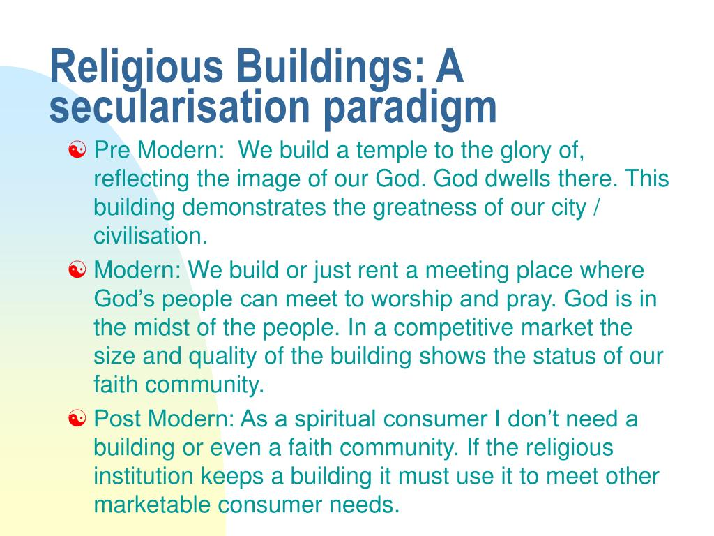Religious Buildings: A secularisation paradigm