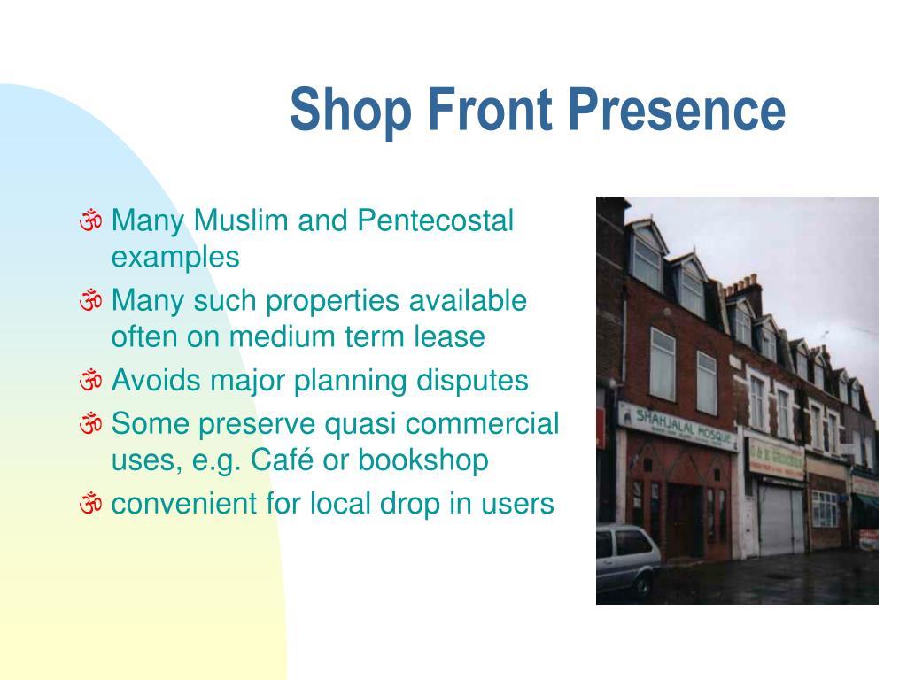 Shop Front Presence