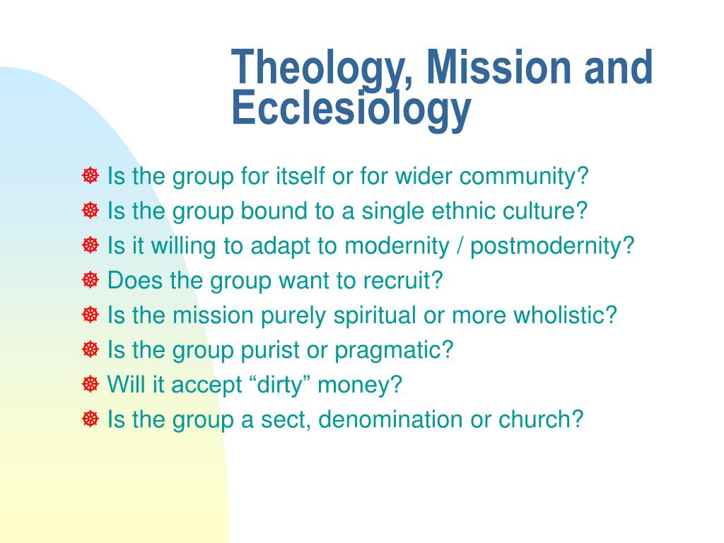 Theology, Mission and Ecclesiology