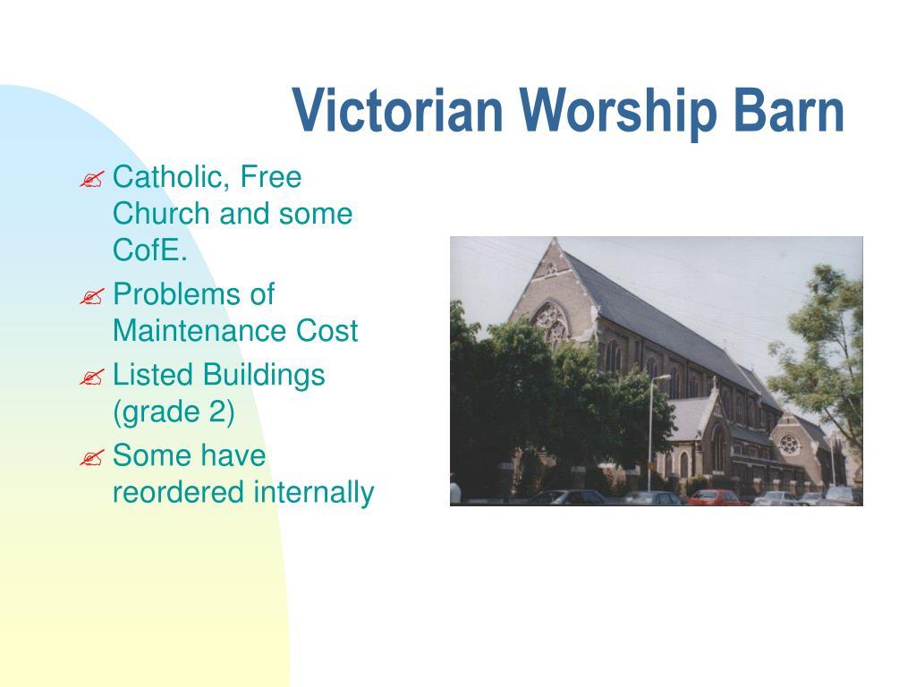 Victorian Worship Barn