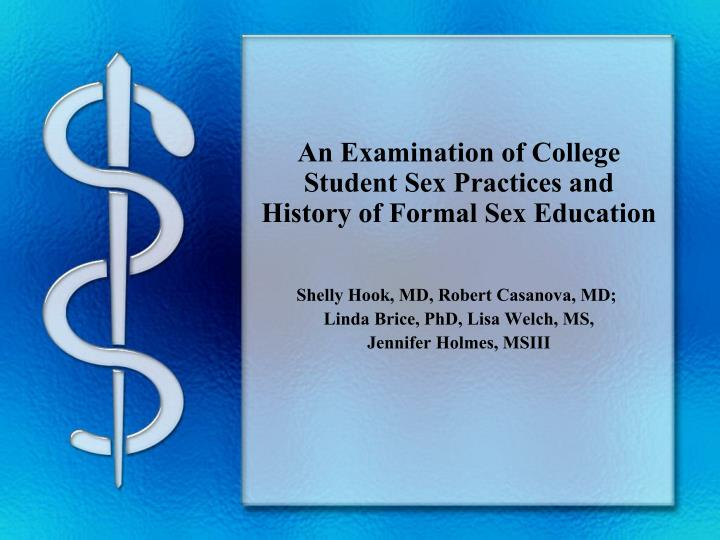An examination of college student sex practices and history of formal sex education l.jpg