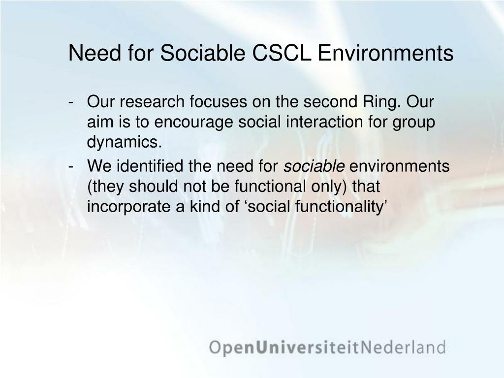 Need for Sociable CSCL Environments