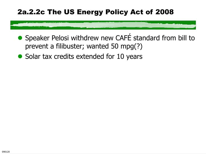 2a.2.2c The US Energy Policy Act of 2008
