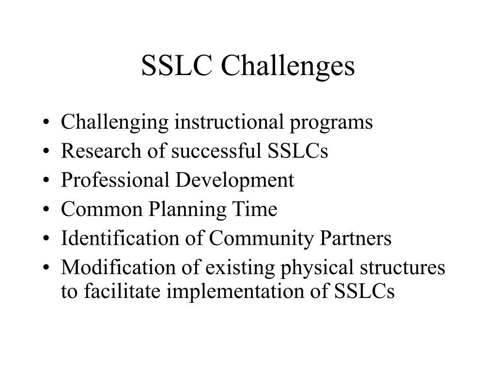 SSLC Challenges