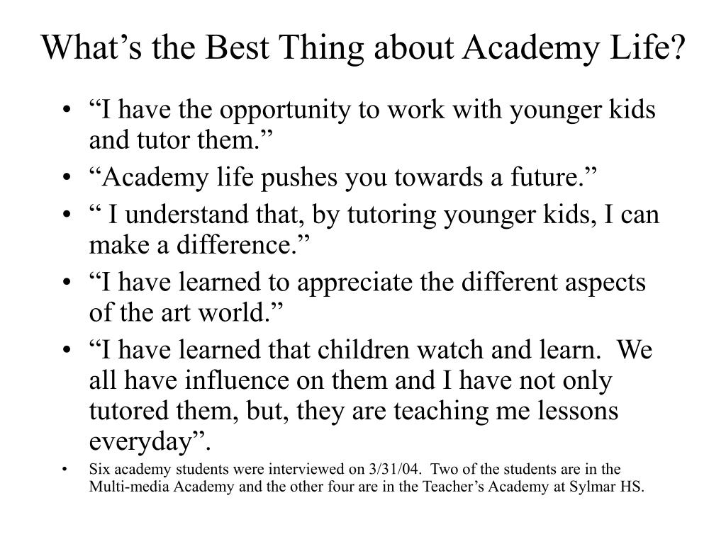 What's the Best Thing about Academy Life?