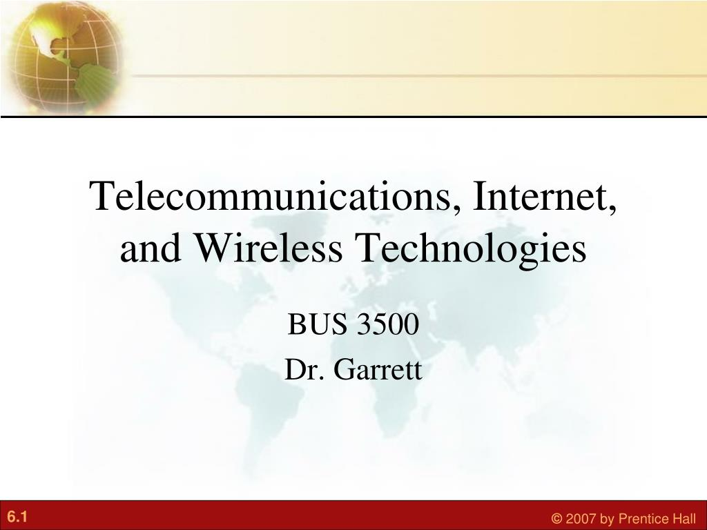 Telecommunications, Internet, and Wireless Technologies