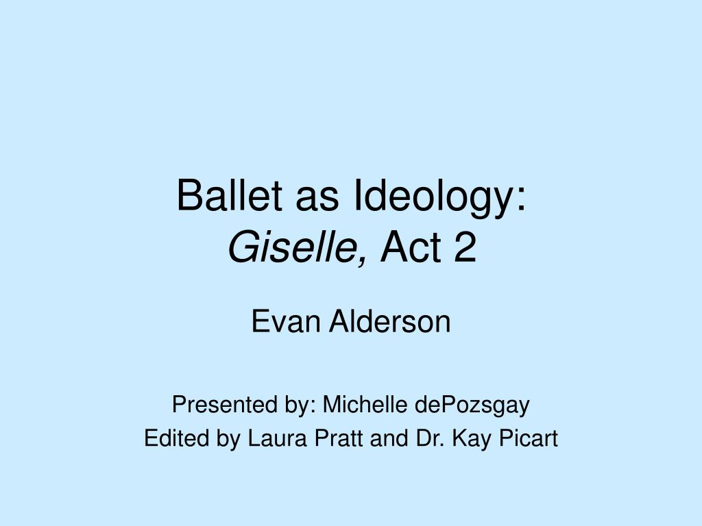 ballet as ideology giselle act 2