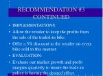recommendation 3 continued