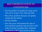 recommendation 4 continued17