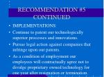 recommendation 5 continued