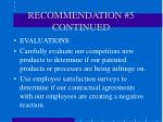 recommendation 5 continued21