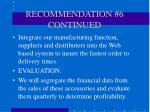 recommendation 6 continued