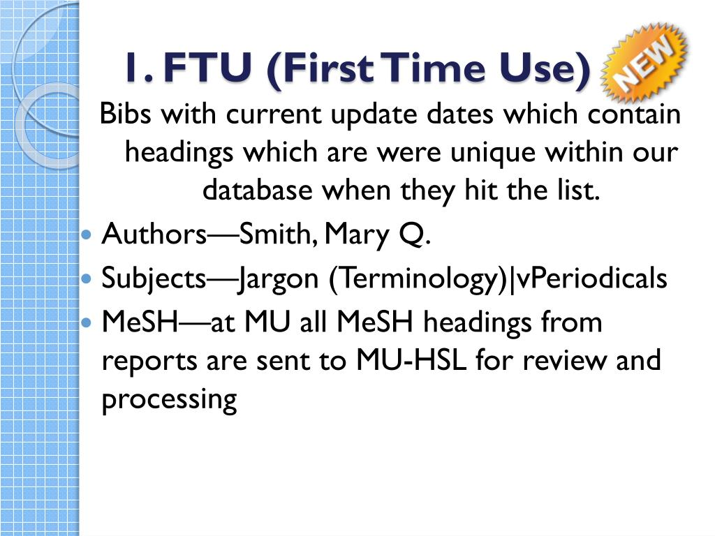 1. FTU (First Time Use)