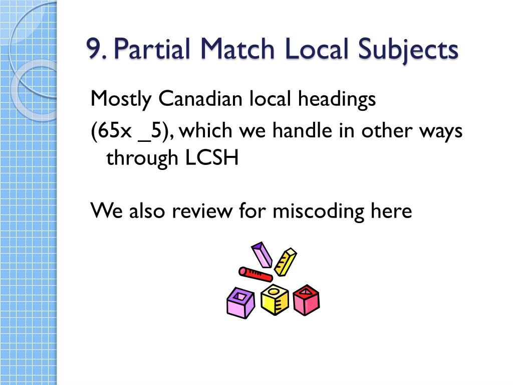 9. Partial Match Local Subjects