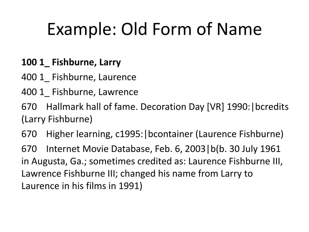 Example: Old Form of Name