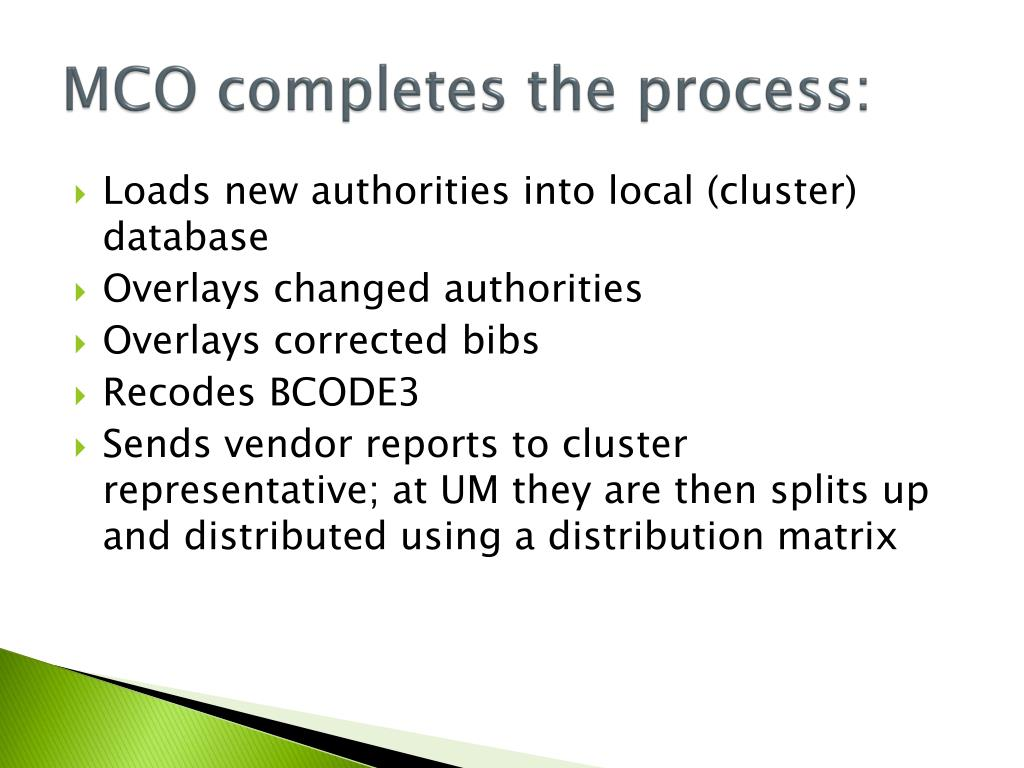 MCO completes the process: