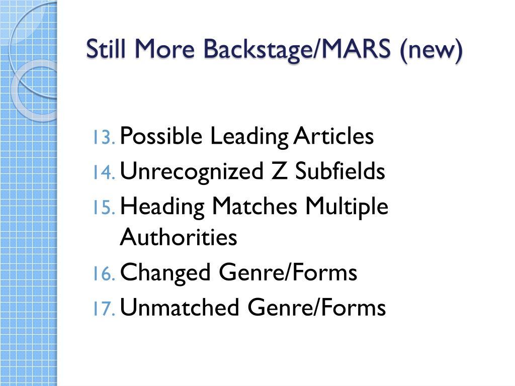 Still More Backstage/MARS (new)