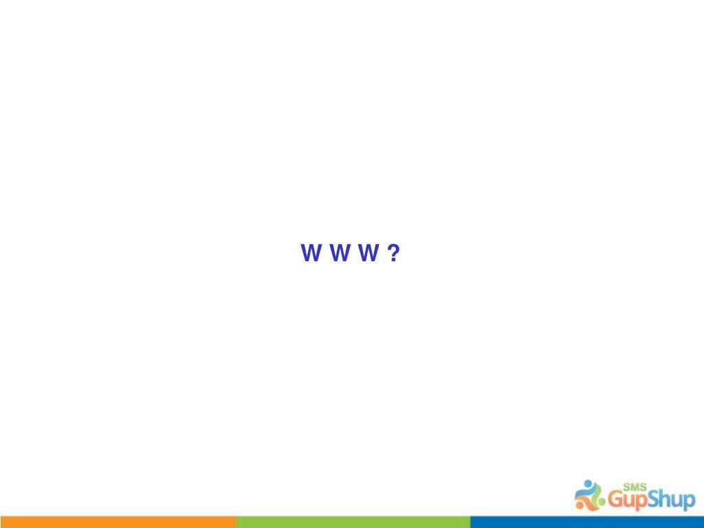 W W W ?