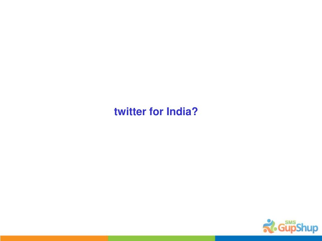 twitter for India?
