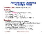accounting for clustering via sample reuse